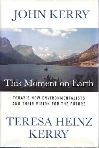Image for This Moment on Earth: Today's New Environmentalists and Their Vision for the ...
