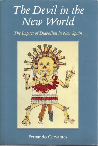Image for The Devil in the New World: The Impact of Diabolism in New Spain [Hardcover]