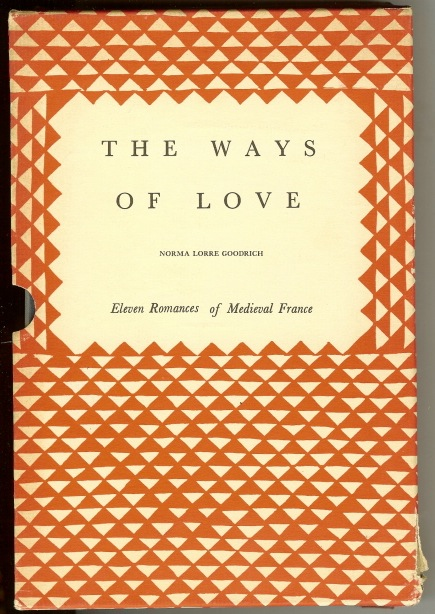Image for The Ways of Love. Eleven Romances of Medieval France