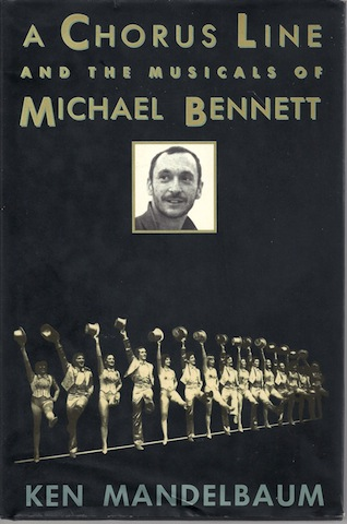 Image for A Chorus Line and the Musicals of Michael Bennett by Mandelbaum, Ken