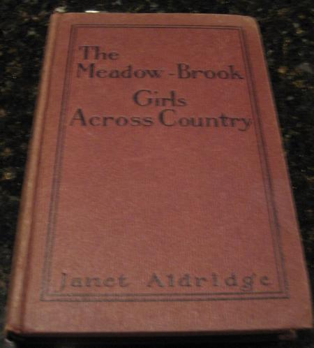 Image for The Meadow-Brook Girls Across Country [Hardcover] by Aldridge, Janet