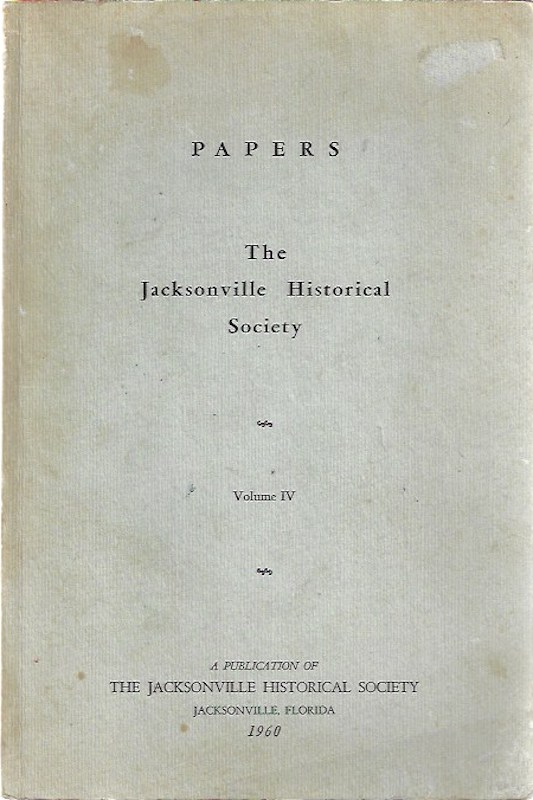 Image for Papers: The Jacksonville Historical Society Volume IV