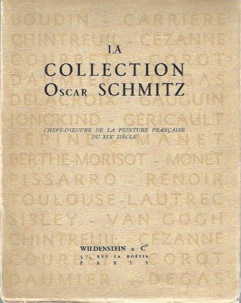 Image for The Oscar Schmitz Collection. Masterpieces of French painting of the nineteenth century.