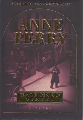 Image for Half Moon Street (Charlotte & Thomas Pitt Novels)