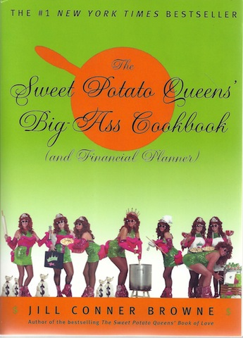 Image for The Sweet Potato Queens' Big-Ass Cookbook (and Financial Planner)