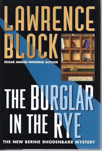 Image for The Burglar in the Rye SIGNED The New Bernie Rhodenbarr Mystery
