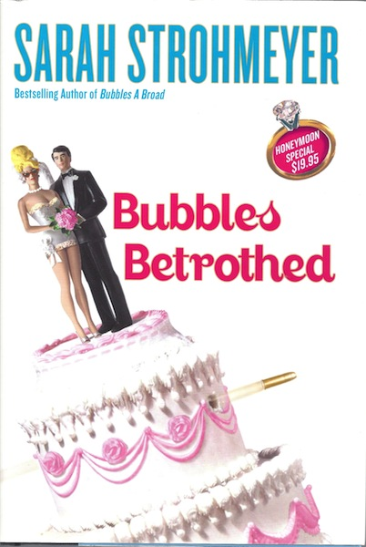 Image for Bubbles Betrothed [Hardcover] by Strohmeyer, Sarah