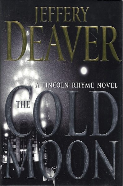 Image for The Cold Moon: A Lincoln Rhyme Novel [Hardcover] by Deaver, Jeffery