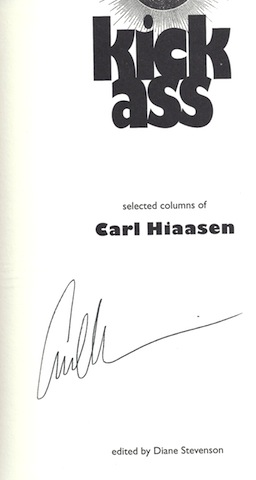 Image for Kick Ass: Selected Columns of Carl Hiaasen [Hardcover] by Hiaasen, Carl