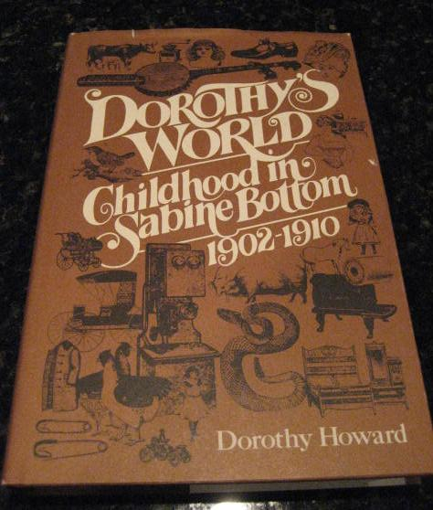 Image for Dorothy's World Childhood in Sabine Bottom Texas [Hardcover] by Howard, Dorothy