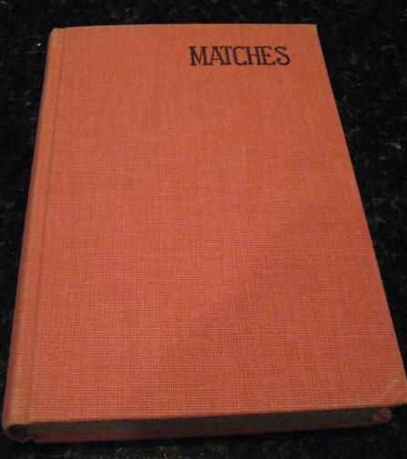 Image for Matches Mary Evans Foster First Edition Signed [Hardcover] by Foster, Mary Evans