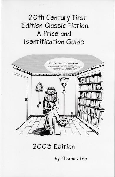 Image for 20th Century First Edition Classic Fiction: A Price and Identification Guide 2003 Edition