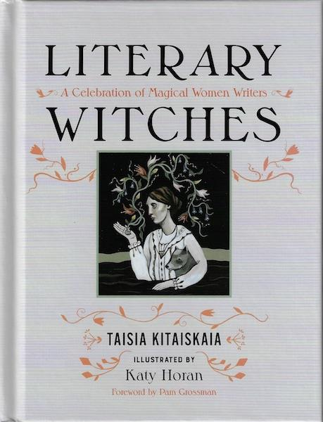 Image for Literary Witches: A Celebration of Magical Women Writers