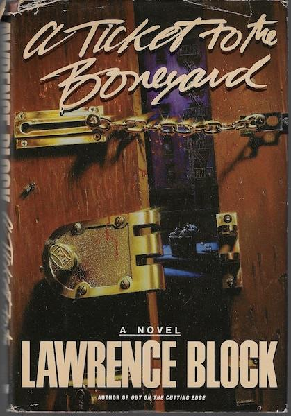 Image for By Lawrence Block Ticket to the Boneyard (1st First Edition) [Hardcover]