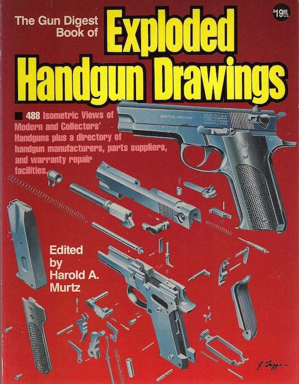 The Gun Digest Book of Exploded Handgun Drawings
