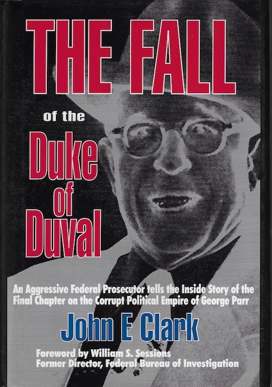 Image for The Fall of the Duke of Duval: A Prosecutor's Journal