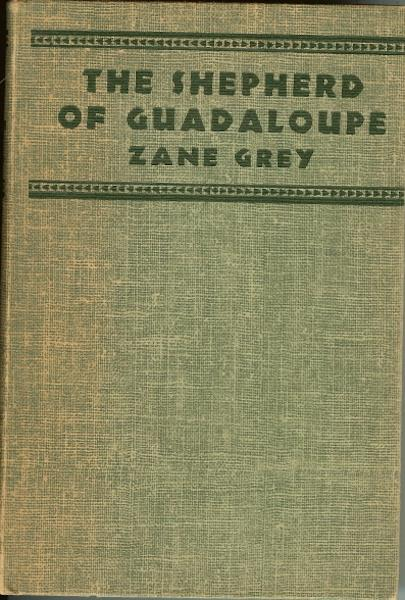 Image for The Shepherd of Guadalpupe Zane Grey 1930 [Hardcover] by Grey, Zane