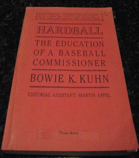 Image for Hardball Education of a Baseball Commissioner Kuhn