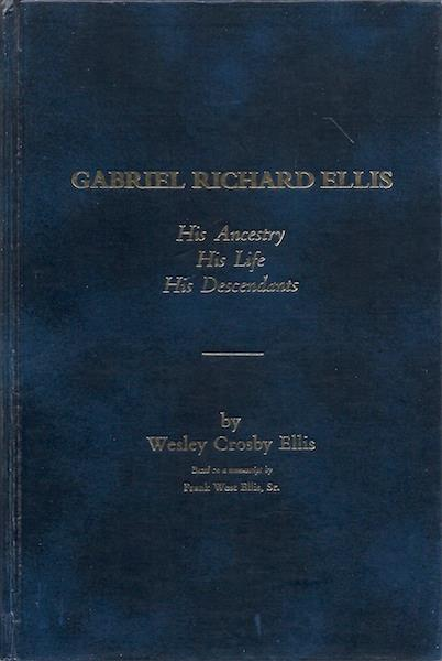 Image for Gabriel Richard Ellis Ancestry Life Descendants [Hardcover]