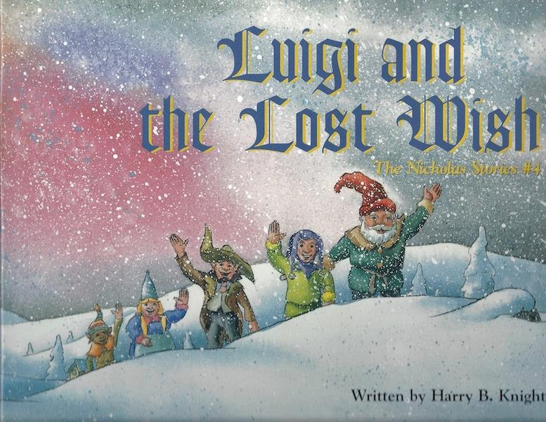 Image for Luigi and the Lost Wish: The Nicholas Stories #4