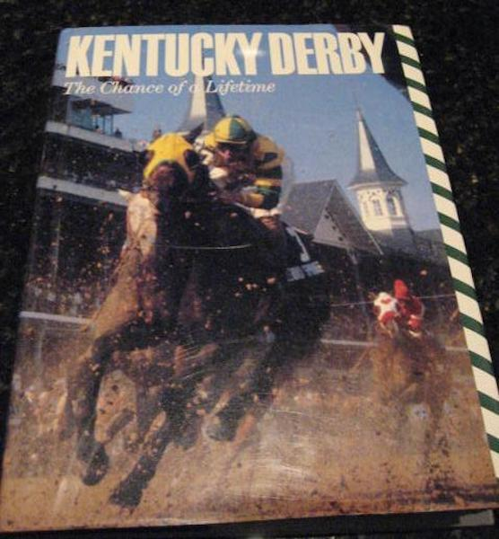 Image for Kentucky Derby: The Chance of a Lifetime by Hirsch, Joe; Bolus, Jim