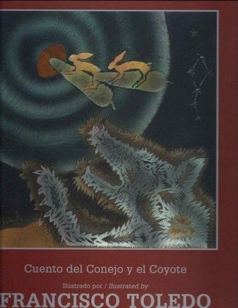 Image for Cuento del Conejo y el Coyote = Didxaguca' sti' Lexu ne Gueu' = Tale of the Rabbit and the Coyote (Tezontle) (Spanish Edition)Signed Ltd Print