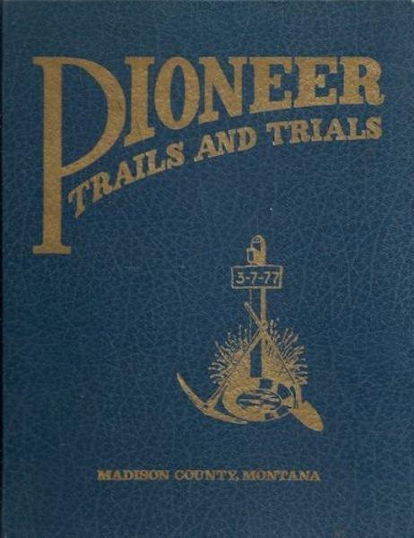Image for Pioneer Trails and Trials (Bicentennial Edition)