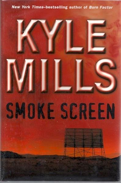 Image for Smoke Screen [Hardcover] by Mills, Kyle