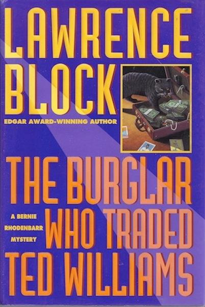 Image for The Burglar Who Traded Ted Williams: 2A Bernie Rhodenbarr Mystery