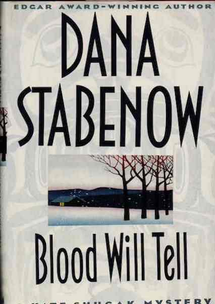 Image for Blood Will Tell (Kate Shugak Mystery) by Stabenow, Dana