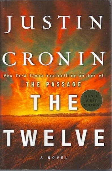 Image for The Twelve (Book Two of The Passage Trilogy): A Novel, Signed