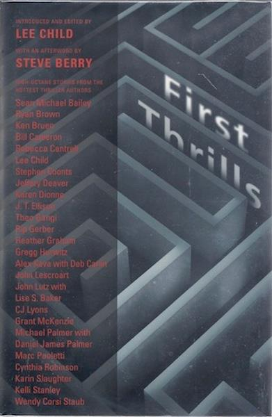 Image for First Thrills: High-Octane Stories from the Hottest Thriller Authors