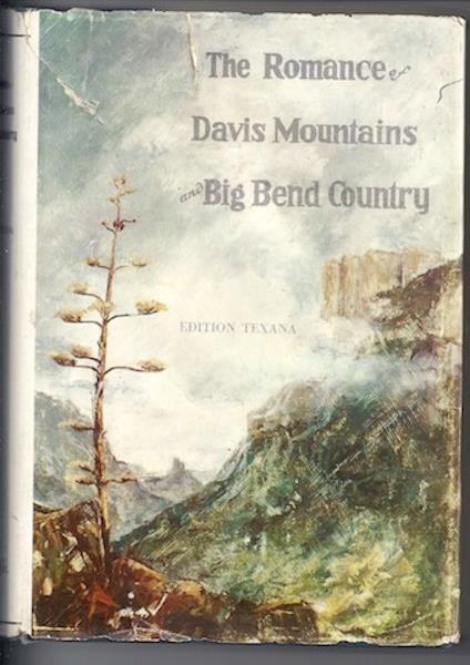 Image for The Romance of Davis Mountains and Big Bend Country: Edition Texana