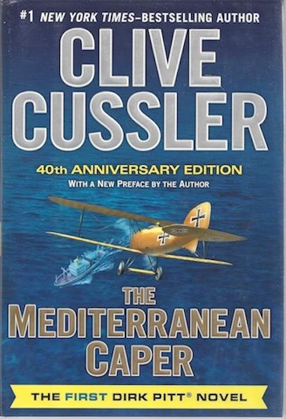 Image for The Mediterranean Caper: The First Dirk Pitt Novel, A 40th Anniversary Edition (Dirk Pitt Adventure)