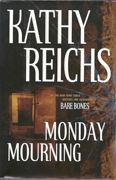 Image for Monday Mourning: A Novel (Reichs, Kathy)