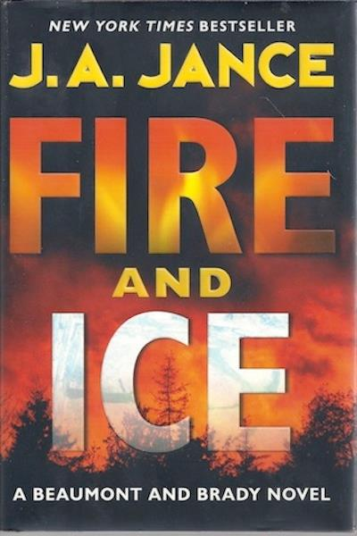 Image for Fire and Ice: A Beaumont and Brady Novel (J. P. Beaumont Novel)