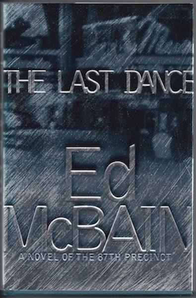 Image for The Last Dance: A Novel of the 87th Precinct