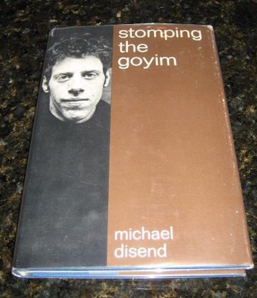 Image for Stomping the Goyim Michael Disend 1st Ed Signed [Hardcover] by Disend, Michael