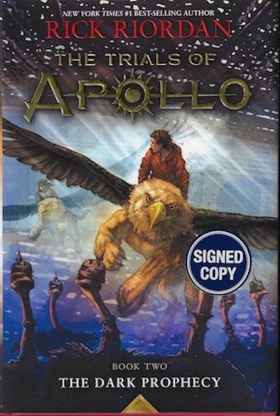 Image for The Trials of Apollo Book Two the Dark Prophecy (Trade Signed Edition)