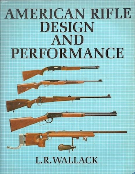 Image for American Rifle Design and Performance