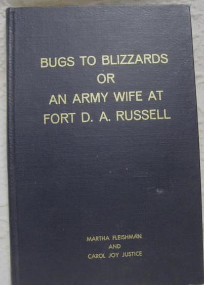 Image for Bugs to Blizzards Army Wife Fort D A Russell Wyoming