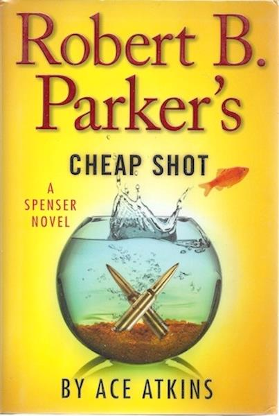 Image for Robert B. Parker's Cheap Shot (Spenser)