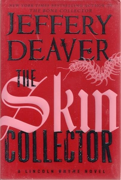 Image for The Skin Collector (Lincoln Rhyme)
