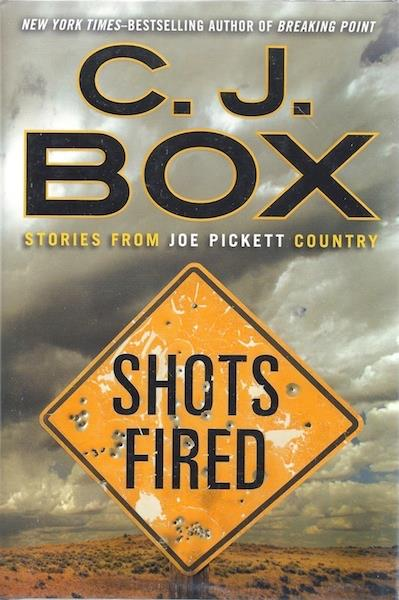 Image for Shots Fired: Stories from Joe Pickett Country