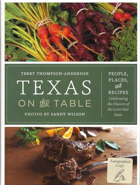 Image for Texas on the Table: People, Places, and Recipes Celebrating the Flavors of the Lone Star State