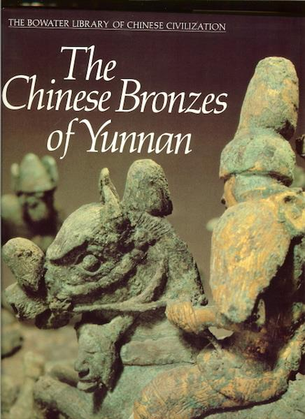 Image for Chinese Bronzes of Yunnan