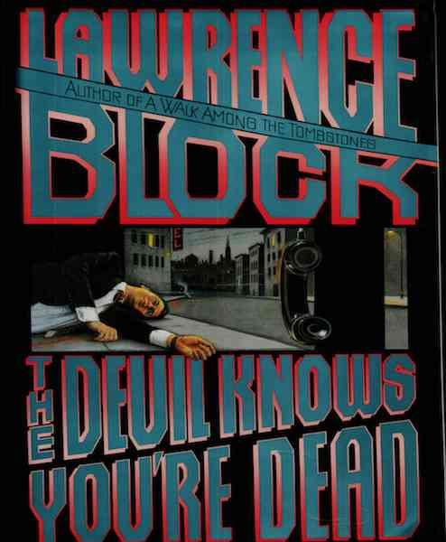 Image for The Devil Knows You're Dead (Matthew Scudder Mysteries) by Block, Lawrence