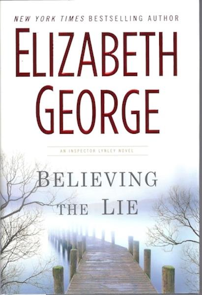 Image for Believing the Lie (Inspector Lynley Mystery, Book 17)