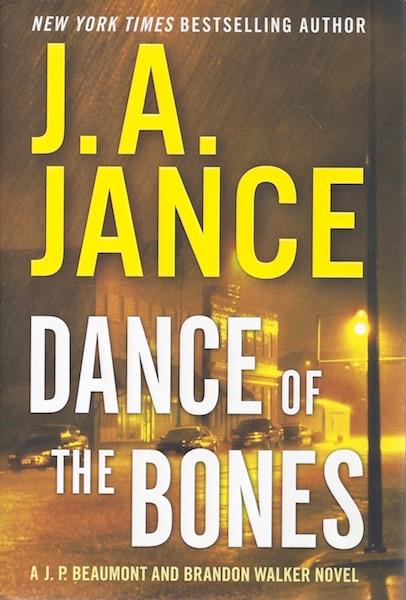 Image for Dance of the Bones: A J. P. Beaumont and Brandon Walker Novel