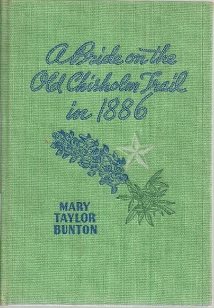 Image for A Bride on the Old Chisholm Trail in 1886